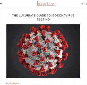 The Luxuriate guide to: Coronavirus Testing